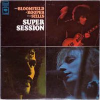 Bloomfield Cooper & Stills